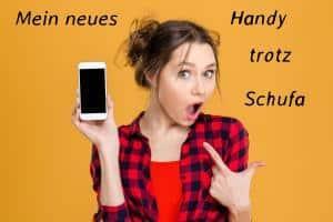 Handy trotz Schufa