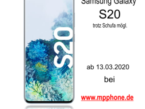 Samsung Galaxy S20 trotz Schufa